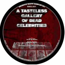 VA - Neurotic Waste Sampler 001: A Tasteless Gallery Of Dead Celebrities (2007)