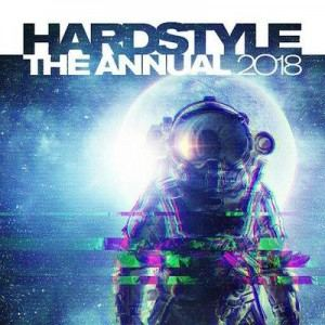 VA - Hardstyle The Annual 2018 (2017) gabber music Hardstyle