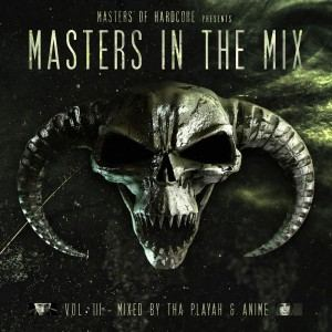 VA - Masters Of Hardcore Presents: Masters In The Mix Vol. III (2016)
