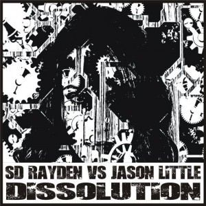 S. D. Rayden Vs. Jason Little - Dissolution
