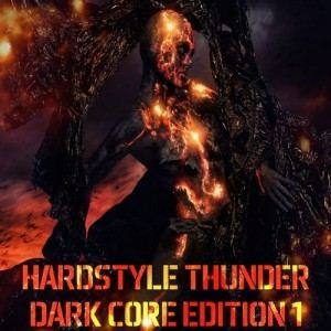 VA - Hardstyle Thunder: Dark Core Edition Vol 1