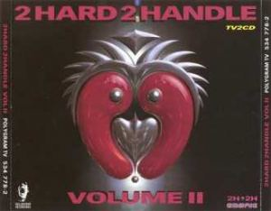 VA - 2 Hard 2 Handle Volume II (1997)