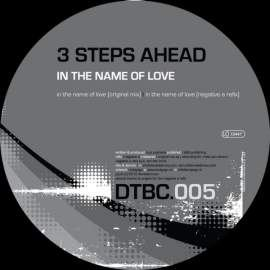 3 Steps Ahead - In The Name Of Love (2010)