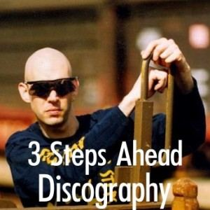 3 Steps Ahead Discography