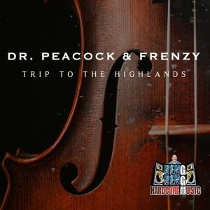 Dr. Peacock & Frenzy - A Trip To The Highlands
