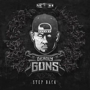 Deadly Guns - Step Back
