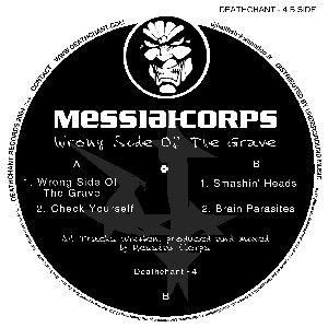 Messiah Corps - Wrong Side Of The Grave (2005)