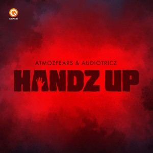 Atmozfears & Audiotricz - Handz Up (2017)