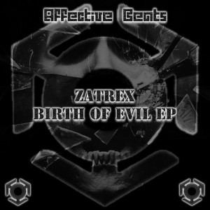 Zatrex - Birth of Evil EP