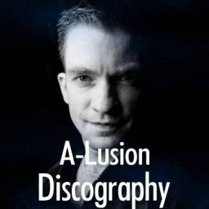 A-Lusion Discography