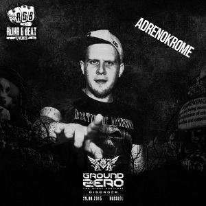 Adrenokrome - Ground Zero Anthem 2015