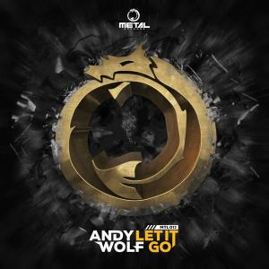 Andy Wolf - Let It Go (2016)