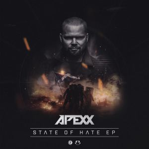 Apexx - State Of Hate EP (2016)