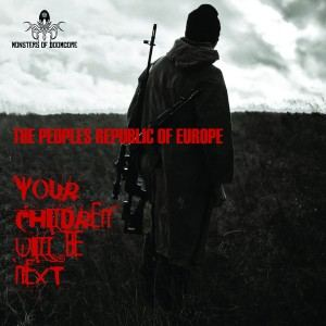 The Peoples Republic Of Europe - Your Children Will Be Next (2016)