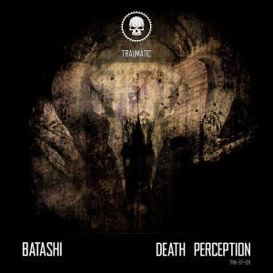 Batashi - Death Perception (2015)