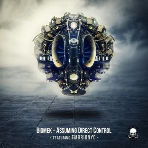 Biomek Featuring Embrionyc - Assuming Direct Control (2015)