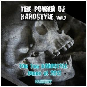 VA - The Power Of Hardstyle Vol 7 (The Top Hardstyle Tunes Of 2017)