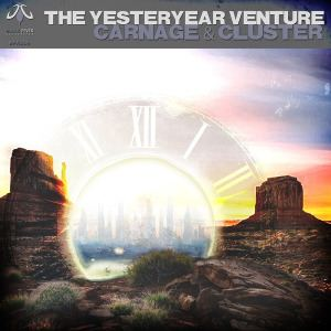 Carnage & Cluster - The Yesteryear Venture (2015)