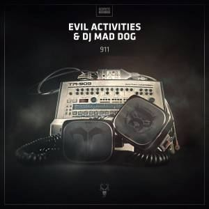 Evil Activities & Dj Mad Dog - 911 (2016)