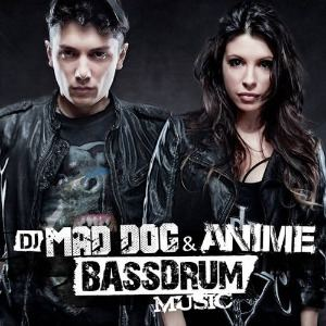 DJ Mad Dog & AniMe - Bassdrum Music (2014)