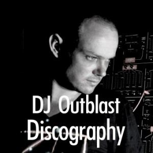 DJ Outblast Discography