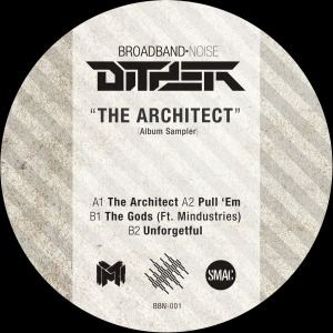 Dither - The Architect - Album Sampler (2015)