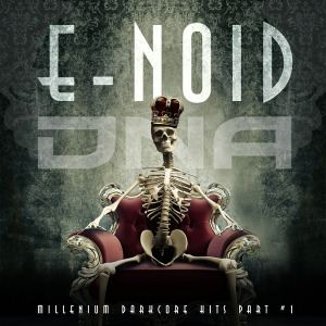 E-Noid - Millenium Darkcore Hits Part #1  (2016)