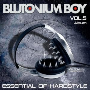 VA - Blutonium Boy Essential Of Hardstyle Vol. 5 (2013)