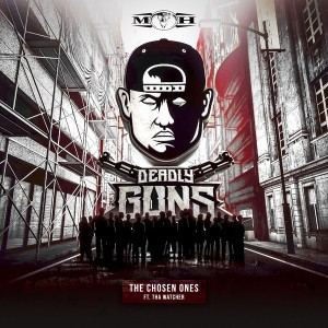 Deadly Guns Feat. Tha Watcher - The Chosen Ones (2017)