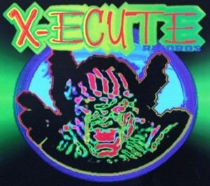 X-ecute Records