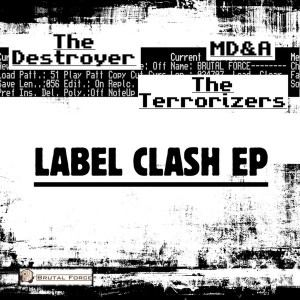 The Destroyer - Label Clash EP (2017)