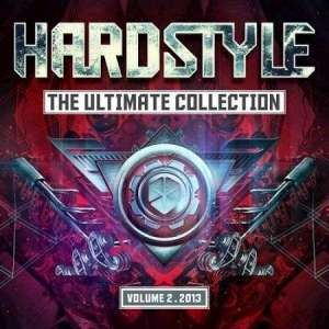 VA - Hardstyle The Ultimate Collection 2013 Vol 2 (2013)