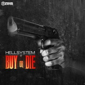 Hellsystem - Buy Or Die (2016)