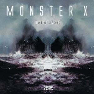 Monster X - Hunting Seasons (2016)