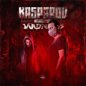 Kasparov - Infected By Madness (2014)