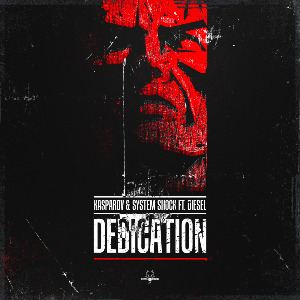 Kasparov and System Shock Ft. Diesel - Dedication (2014)