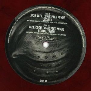 Cooh & W.P.L. & Corrupted Minds - Orcrux / Brutal Truth (2014)