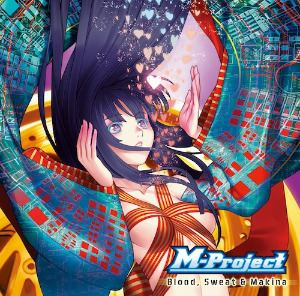 M-Project - Blood, Sweat & Makina (2013)