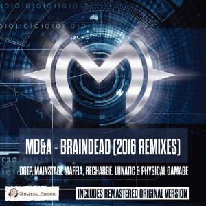 MD&A - Braindead (2016 Remixes) (2016)