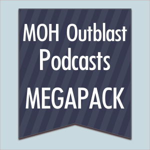 MOH podcasts by Outblast