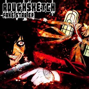 RoughSketch - Fake Star EP