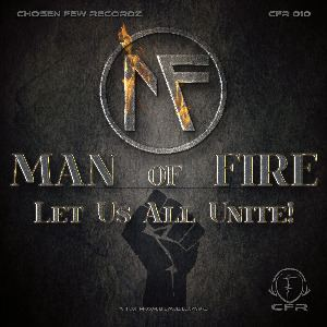 Man On Fire - Let Us All Unite! (2014)