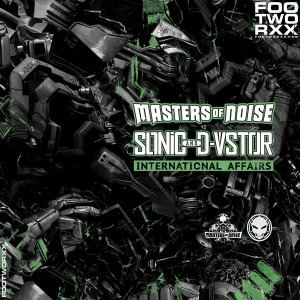 Masters Of Noise Vs. Sonic & D-Vstor - International Affairs (2015)