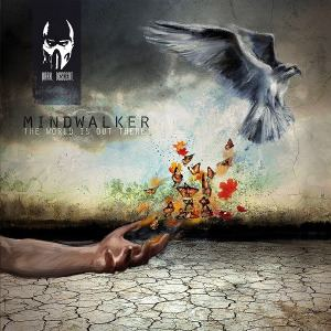 Mindwalker - The World Is Out There (2015)