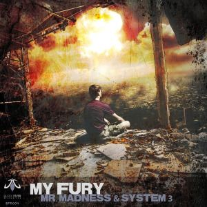 Mr. Madness & System 3 - My Fury (2015)
