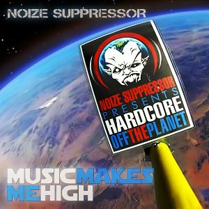 Noize Suppressor - Music Makes Me High EP (2013)