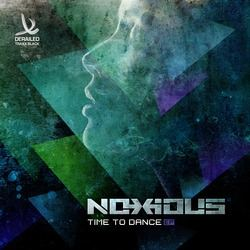 Noxious - Time To Dance EP (2014)