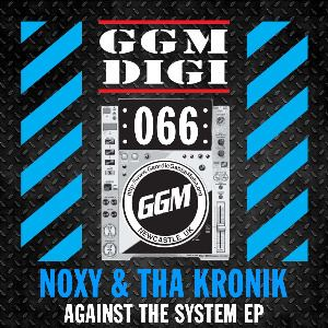 Noxy & Tha KroniK - Against The System (2014)