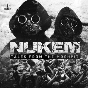 Nukem - Tales From The Moshpit (2016)
