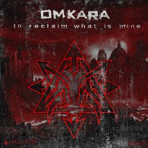 Omkara - To Reclaim What Is Mine (2016)